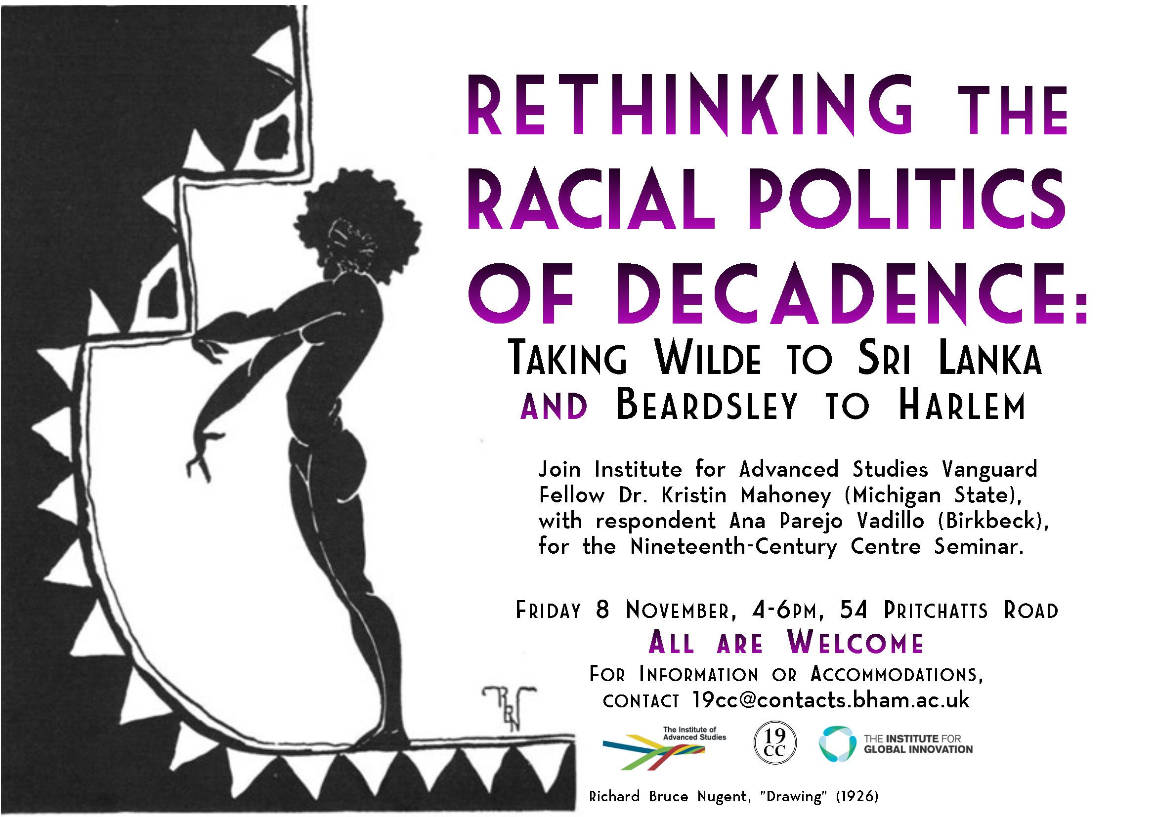 "8 November: Dr. Kristin Mahoney, ""Rethinking the Racial Politics of Decadence"""