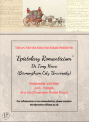 "Postponed! Dr. Tony Howe: ""Epistolary Romanticism"""