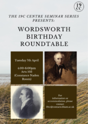 Postponed!: Wordsworth Birthday Roundtable