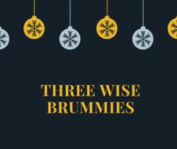 Three Wise Brummies