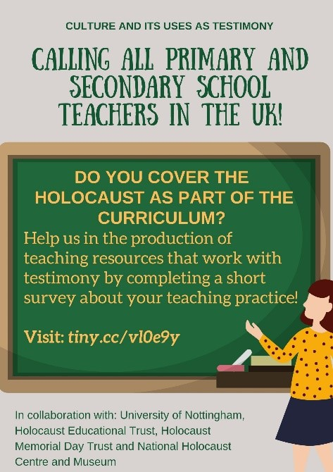 A poster I created to distribute the survey to UK teachers and find out more about their current teaching practices in Holocaust education