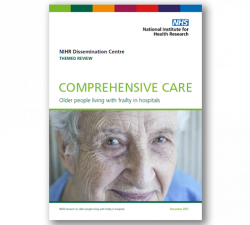 New NHS NIHR review: Comprehensive Care – Research on older people living with frailty in hospitals