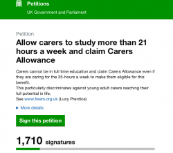 Petition to allow carers to study more than 21 hours a week and claim Carers Allowance