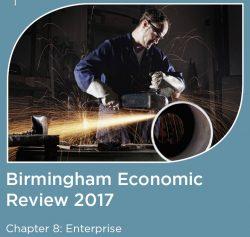 The Birmingham Economic Review 2017: Enterprise