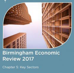 The Birmingham Economic Review 2017: Key Sectors