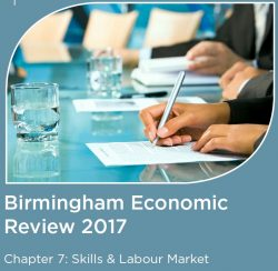The Birmingham Economic Review 2017: Skills and Labour Market