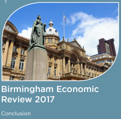Birmingham Economic Review 2017: Conclusion