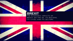 Storify – The Economic Impacts of Brexit on the UK, its Regions, its Cities and its Sectors