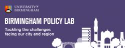 Birmingham Policy Lab: Diversity and minority ethnic entrepreneurship in the West Midlands – 15 May 2018, 12:00 – 16:20