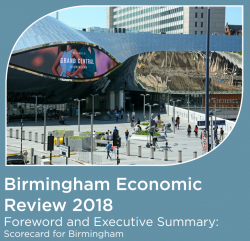 The Birmingham Economic Review 2018: Key Challenges and Opportunities for Birmingham
