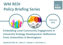 Embedding Local Community Engagement in University ‎Strategy Development: Reflections From Universities in Birmingham – WM REDI Policy Briefing