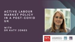 Active Labour Market Policy in a Post-Covid UK: Moving Beyond a 'Work First' Approach