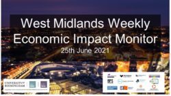West Midlands Weekly Economic Impact Monitor – 25th June 2021