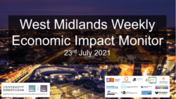 West Midlands Weekly Economic Impact Monitor – 23rd July 2021