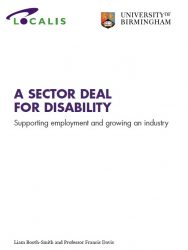 The UK needs a sector deal for disability as part of the government's industrial strategy
