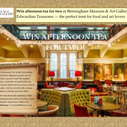 LCAHM students competition: Win Afternoon Tea for Two at Birmingham Museum & Art Gallery's Edwardian Tearooms