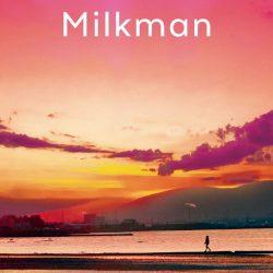 Milkman (Wed 20 March 2019, 2pm)