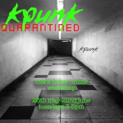 CTRG – K-Punk Quarantined (26/05/2020-23/06/2020)