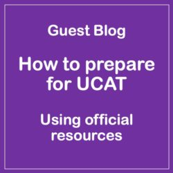 Guest Blog – How to prepare for UCAT with official resources