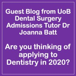 Guest Blog – Are you thinking of applying to Dentistry in 2020?