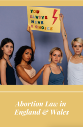 What are the Abortion Laws in England & Wales?